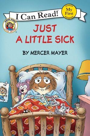 Little Critter: Just a Little Sick