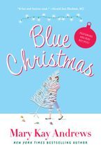 Blue Christmas Paperback  by Mary Kay Andrews