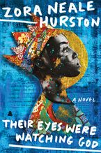 Their Eyes Were Watching God Paperback  by Zora Neale Hurston