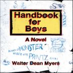 Handbook for Boys Downloadable audio file ABR by Walter Dean Myers