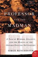 The Professor and the Madman Paperback  by Simon Winchester