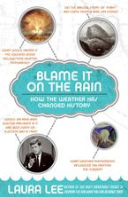 Blame It on the Rain Paperback  by Laura Lee
