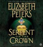 Serpent on the Crown Downloadable audio file UBR by Elizabeth Peters