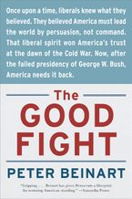 The Good Fight Paperback  by Peter Beinart