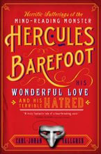 horrific-sufferings-of-the-mind-reading-monster-hercules-barefoot
