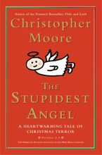 The Stupidest Angel Hardcover  by Christopher Moore