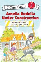 amelia-bedelia-under-construction