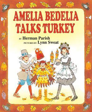 Amelia Bedelia Talks Turkey book image