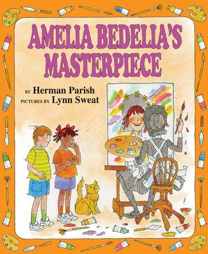 Amelia Bedelia's Masterpiece book image