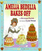 amelia-bedelia-bakes-off