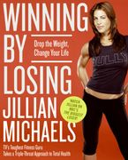 Winning by Losing Paperback  by Jillian Michaels