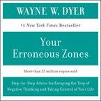 YOUR ERRONEOUS ZONES Downloadable audio file ABR by Wayne W. Dyer