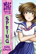 Miki Falls: Spring Paperback  by Mark Crilley