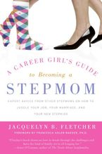 a-career-girls-guide-to-becoming-a-stepmom