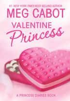 The Princess Diaries: Volume 7 and 3/4: Valentine Princess Hardcover  by Meg Cabot