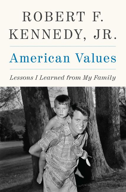 american values robert f kennedy jr hardcover