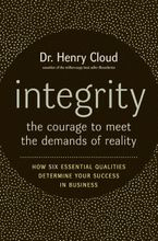 Book cover image: Integrity: The Courage to Meet the Demands of Reality