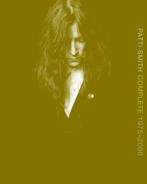 Patti Smith Complete 1975-2006 book image