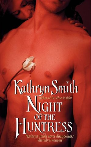 Night of the Huntress Paperback  by Kathryn Smith