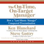 The On-Time, On-Target Manager Downloadable audio file UBR by Ken Blanchard