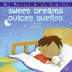 Sweet Dreams/Dulces Suenos