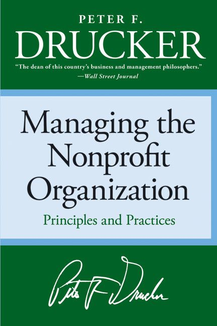 Book cover image: Managing the Non-profit Organization: Principles and Practices