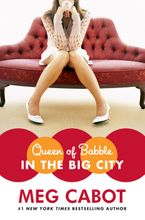 Queen of Babble in the Big City Hardcover  by Meg Cabot