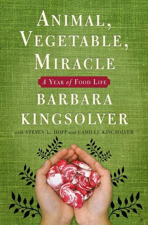 Animal, Vegetable, Miracle book image