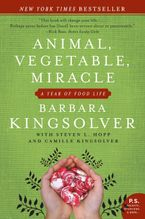 Animal, Vegetable, Miracle Paperback  by Barbara Kingsolver