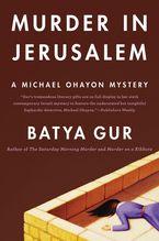 Murder in Jerusalem Paperback  by Batya Gur