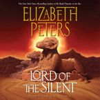 Lord of the Silent Downloadable audio file ABR by Elizabeth Peters