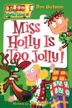 my-weird-school-14-miss-holly-is-too-jolly