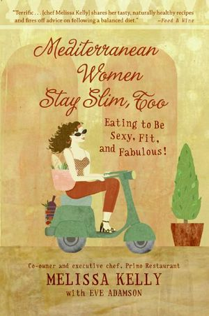 Mediterranean Women Stay Slim, Too book image