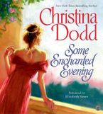 Some Enchanted Evening Downloadable audio file ABR by Christina Dodd