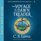 Voyage of the Dawn Treader Downloadable audio file UBR by C. S. Lewis
