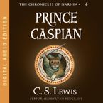 Prince Caspian Downloadable audio file UBR by C. S. Lewis