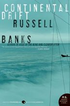Continental Drift Paperback  by Russell Banks