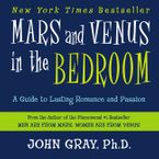Mars and Venus in the Bedroom Downloadable audio file ABR by John Gray