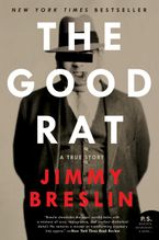 The Good Rat Paperback  by Jimmy Breslin