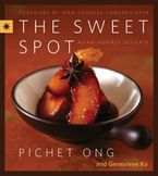 The Sweet Spot Hardcover  by Pichet Ong