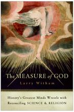 The Measure of God Paperback  by Larry Witham