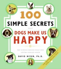 100-simple-secrets-why-dogs-make-us-happy