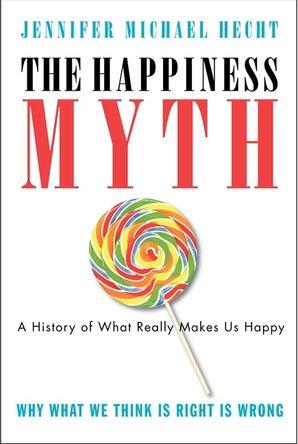 The Happiness Myth