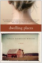 Dwelling Places Paperback  by Vinita Hampton Wright
