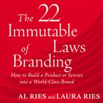 22 Immutable Laws of Branding Downloadable audio file ABR by Al Ries