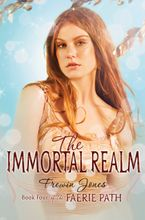 The Faerie Path #4: The Immortal Realm Paperback  by Frewin Jones