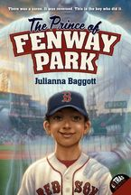 The Prince of Fenway Park Paperback  by Julianna Baggott