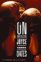 On Boxing Paperback  by Joyce Carol Oates