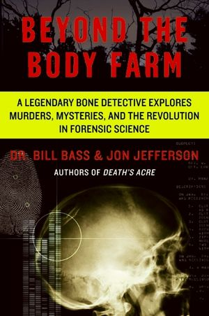 Beyond the Body Farm book image