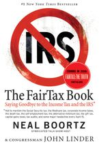 The Fair Tax Book Paperback  by Neal Boortz